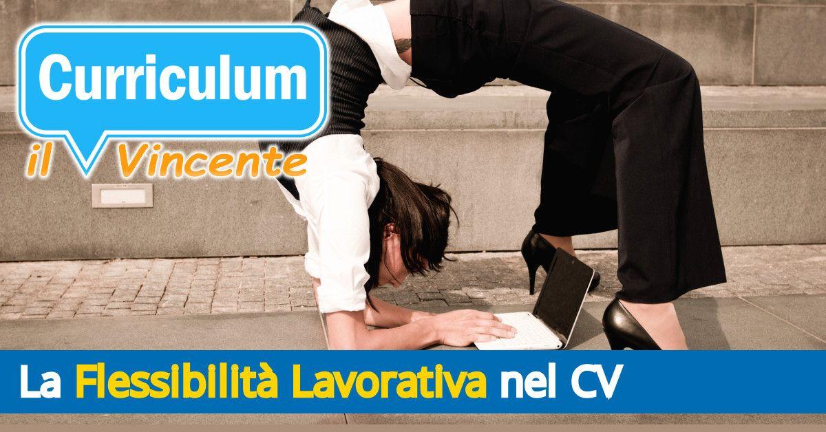 La flessibilità lavorativa nel curriculum vitae
